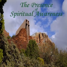 The Presence of Spiritual Awareness