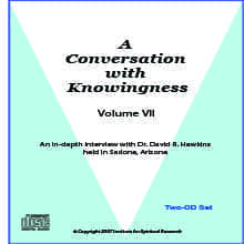Conversation with Knowingness