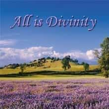 All is Divinity
