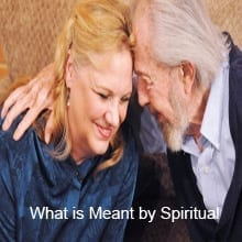 What is Meant by Spiritual