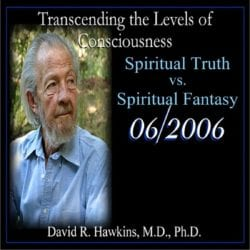 Spiritual Truth vs. Spiritual Fantasy June 2006 cd