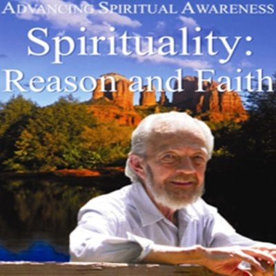 """Spirituality: Reason and Faith"" 2008 dvd"
